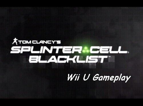 Splinter Cell: Blacklist Wii U Gameplay